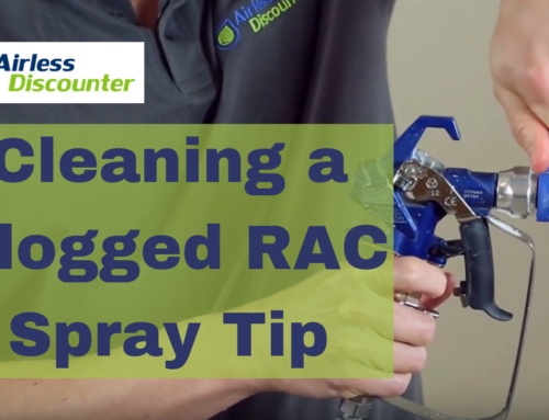 How to Clean a Clogged RAC Spray Tip – Airless Q&A #19